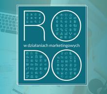RODO w marketingu - pierwsze doświadczenia i interpretacje